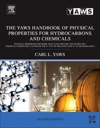 The Yaws Handbook Of Physical Properties For Hydrocarbons And Chemicals: Physical Properties For…