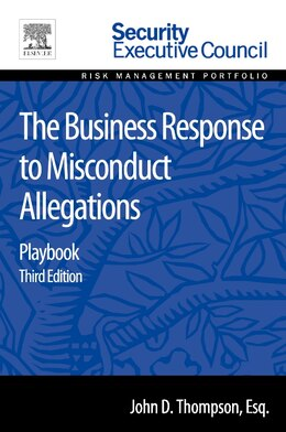 Book The Business Response To Misconduct Allegations: Playbook by John D. Thompson