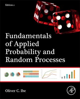 Book Fundamentals Of Applied Probability And Random Processes by Oliver Ibe