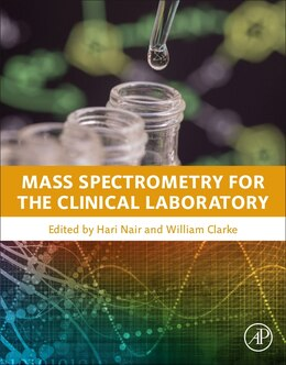 Book Mass Spectrometry For The Clinical Laboratory by Hari Nair