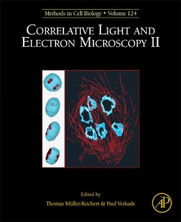 Book Correlative Light And Electron Microscopy Ii by Thomas Mueller-reichert