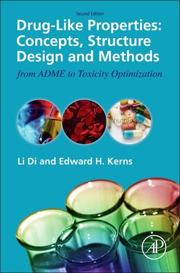Book Drug-like Properties: Concepts, Structure Design And Methods From Adme To Toxicity Optimization by Li Di