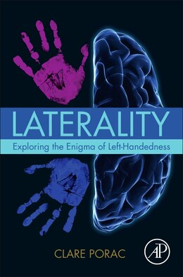 Book Laterality: Exploring The Enigma Of Left-handedness by Clare Porac