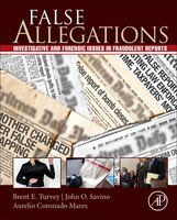 False Allegations: Investigative And Forensic Issues In Fraudulent Reports Of Crime