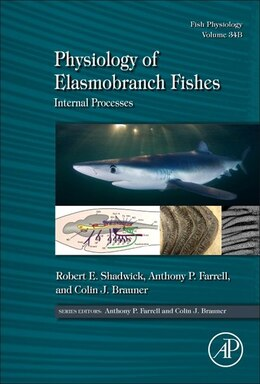 Book Physiology Of Elasmobranch Fishes: Internal Processes by Robert E. Shadwick