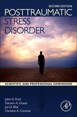 Book Posttraumatic Stress Disorder: Scientific And Professional Dimensions by Julian D Ford