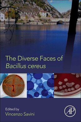 Book The Diverse Faces Of Bacillus Cereus by Vincenzo Savini