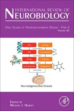 Book Omic Studies Of Neurodegenerative Disease - Part A by Michael J. Hurley
