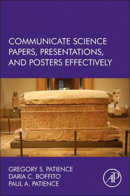 Book Communicate Science Papers, Presentations, And Posters Effectively by Gregory S. Patience