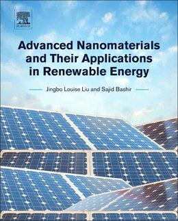 Book Advanced Nanomaterials And Their Applications In Renewable Energy by Jingbo Louise Liu