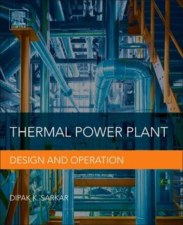 Book Thermal Power Plant: Design And Operation by Dipak Sarkar
