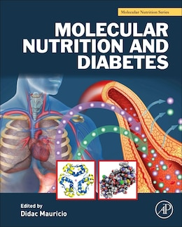 Book Molecular Nutrition And Diabetes: A Volume In The Molecular Nutrition Series by Didac Mauricio