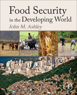 Book Food Security In The Developing World by John Michael Ashley