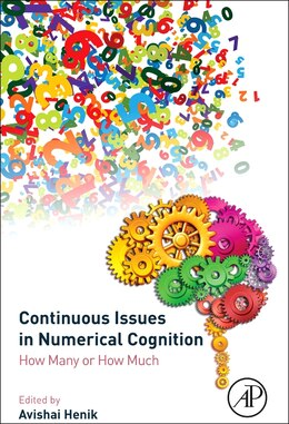 Book Continuous Issues In Numerical Cognition: How Many Or How Much by Avishai Henik