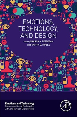 Book Emotions, Technology, And Design by Sharon Tettegah