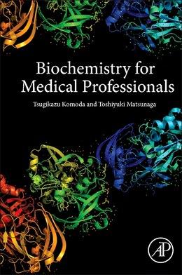 Book Biochemistry For Medical Professionals by Tsugikazu Komoda