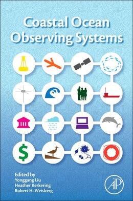 Book Coastal Ocean Observing Systems by Yonggang Liu