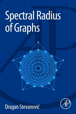 Book Spectral Radius Of Graphs by Dragan Stevanovic