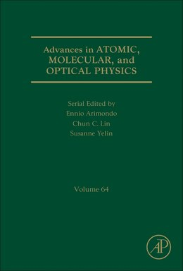Book Advances In Atomic, Molecular, And Optical Physics by Ennio Arimondo