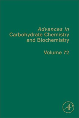 Book Advances In Carbohydrate Chemistry And Biochemistry by David C. Baker