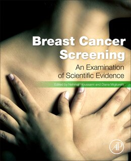 Book Breast Cancer Screening: Making Sense Of Complex And Evolving Evidence by Nehmat Houssami