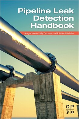 Book Pipeline Leak Detection Handbook by Morgan Henrie