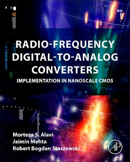Book Radio-frequency Digital-to-analog Converters: Implementation In Nanoscale Cmos by Morteza's Alavi