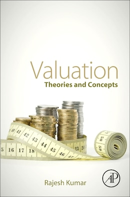 Book Valuation: Theories And Concepts by Rajesh Kumar