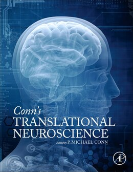 Book Conn's Translational Neuroscience by P. Michael Conn
