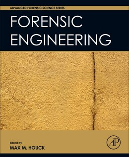 Book Forensic Engineering by Max M. Houck