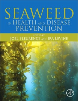 Book Seaweed In Health And Disease Prevention by Joël Fleurence