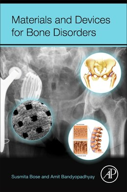 Book Materials And Devices For Bone Disorders by Susmita Bose