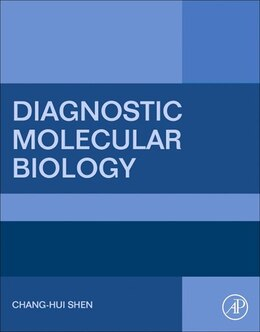 Book Diagnostic Molecular Biology by Chang-hui Shen
