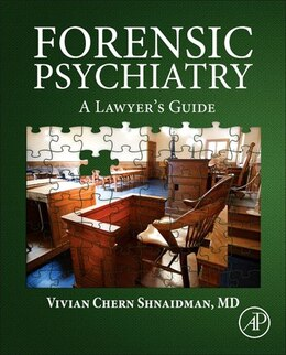 Book Forensic Psychiatry: A Lawyer's Guide by Vivian Shnaidman