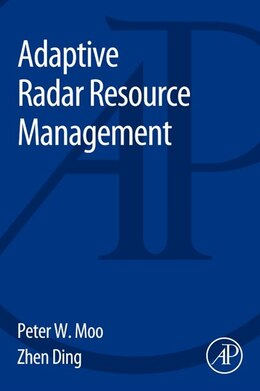 Book Adaptive Radar Resource Management by Peter Moo