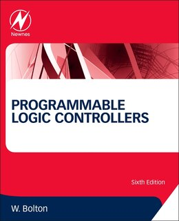Book Programmable Logic Controllers by William Bolton