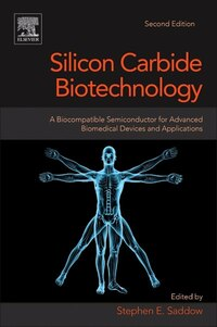 Silicon Carbide Biotechnology: A Biocompatible Semiconductor For Advanced Biomedical Devices And…