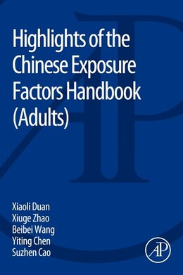 Book Highlights Of The Chinese Exposure Factors Handbook by Xiaoli Duan