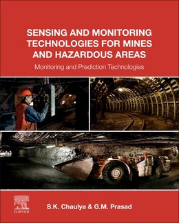 Book Sensing And Monitoring Technologies For Mines And Hazardous Areas: Monitoring And Prediction… by Swadesh Chaulya