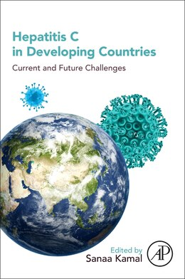 Book Hepatitis C In Developing Countries: Current And Future Challenges by Sanaa M. Kamal