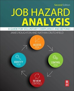 Book Job Hazard Analysis: A Guide For Voluntary Compliance And Beyond by James Roughton
