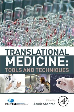 Book Translational Medicine: Tools And Techniques by Aamir Shahzad