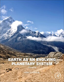 Book Earth As An Evolving Planetary System by Kent C. Condie