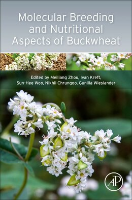 Book Molecular Breeding And Nutritional Aspects Of Buckwheat by Meiliang Zhou