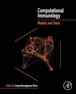 Book Computational Immunology: Models And Tools by Josep Bassaganya-riera