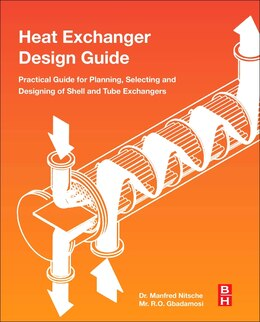 Book Heat Exchanger Design Guide: A Practical Guide For Planning, Selecting And Designing Of Shell And… by Manfred Nitsche