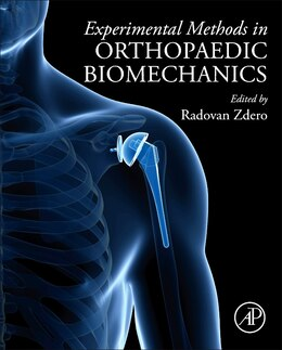 Book Experimental Methods In Orthopaedic Biomechanics by Radovan Zdero