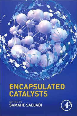 Book Encapsulated Catalysts by Samahe Sadjadi