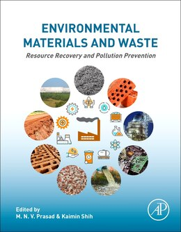 Book Environmental Materials And Waste: Resource Recovery And Pollution Prevention by M.n.v Prasad