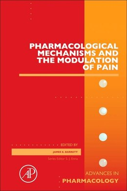 Book Pharmacological Mechanisms And The Modulation Of Pain by James E Barrett